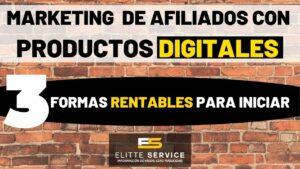 Marketing de Afiliados con Productos Digitales